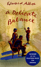 A delicate balance : a play
