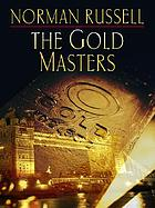 The gold masters
