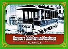 Horsecars, cable cars, and omnibuses : all 107 photographs from the John Stephenson Company album, 1888