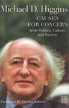 Causes for concern : Irish politics, culture and society