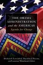 The Obama administration and the Americas : agenda for change