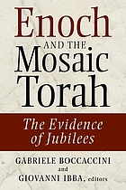 Enoch and the mosaic Torah : the evidence of Jubilees