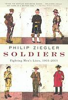 Soldiers : fighting men's lives, 1901-2001