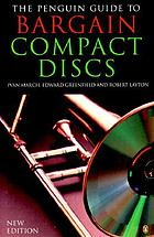 The Penguin guide to bargain compact discs : completely revised and updated