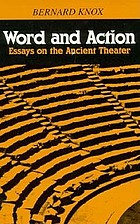 Word and action : essays on the ancient theater