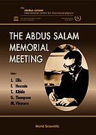 The Abdus Salam Memorial Meeting : Trieste, Italy, 19-22 November 1997