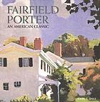 Fairfield Porter, an American classic