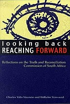Looking back, reaching forward : reflections on the Truth and Reconciliation Commission of South Africa