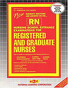 New Rudman's questions and answers on the-- RN : nursing school entrance examinations for registered and graduate nurses