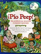 Pío peep! : traditional Spanish nursery rhymes