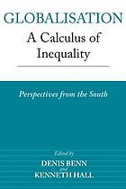 Globalisation, a calculus of inequality : perspectives from the South