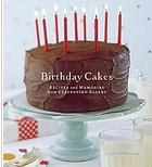 Birthday cakes : recipes and memories from celebrated bakers