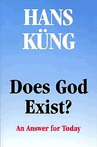 Does God exist? : an answer for today