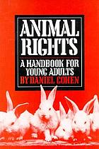 Animal rights : a handbook for young adults