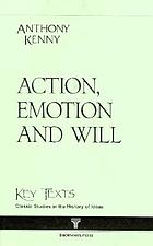 Action, emotion and will
