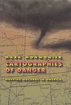Cartographies of danger : mapping hazards in America