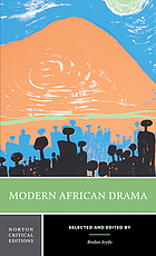 Modern African drama : backgrounds and criticism
