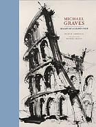 Michael Graves : images of a grand tourImages of a grand tour