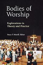 Bodies of worship : explorations in theory and practice