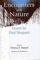 Encounters with nature : essays