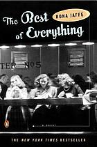 The best of everything : a novel