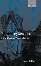 Engaging reason : on the theory of value and action