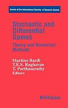 Stochastic and differential games : theory and numerical methods