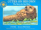 Otter on his own : the story of a sea otter