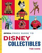 Official price guide to Disney collectibles