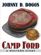 Camp Ford : a western story