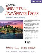 Core servlets and JavaServer pages : Vol. 1