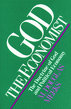 God the economist : the doctrine of God and political economy