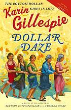 Dollar daze : the bottom dollar girls in love