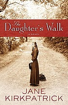 The daughter's walk : a novel