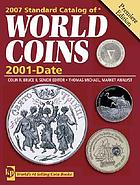 2007 standard catalog of world coins : 2001-date