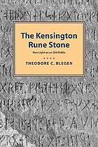 The Kensington rune stone; new light on an old riddle