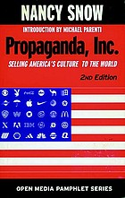 Propaganda, Inc. : selling America's culture to the world