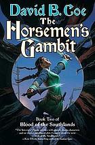 The horsemen's gambit
