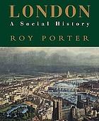 London, a social history