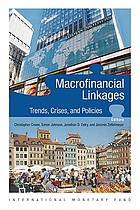 Macrofinancial linkages : trends, crises, and policies