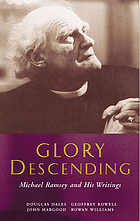 Glory descending : Michael Ramsey and his writings