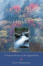 Mountains of the heart : a natural history of the Appalachians