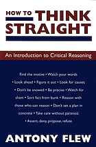 How to think straight : an introduction to critical reasoning