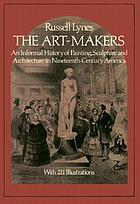 The art-makers of nineteenth-century America
