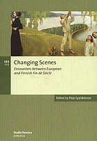 Changing scenes : encounters between European and Finnish fin de siècle