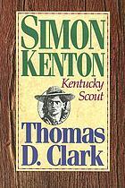 Simon Kenton : Kentucky scout
