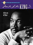 Martin Luther King, Jr. : a dream of hope