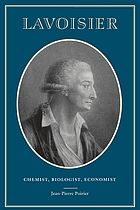 Lavoisier, chemist, biologist, economist