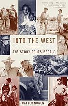 Into the West : the story of its people