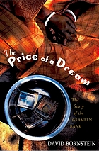 The price of a dream : the story of the Grameen Bank